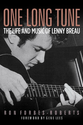 One Long Tune The Life and Music of Lenny Breau N/A 9781574412307 Front Cover