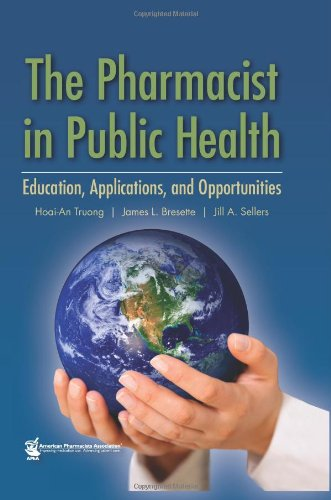 Pharmacist in Public Health Education, Applications, and Opportunities  2010 edition cover