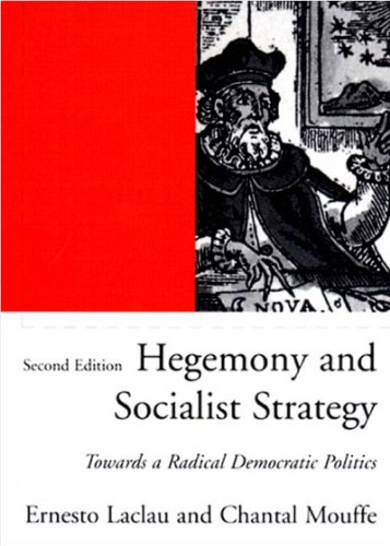 Hegemony and Socialist Strategy Towards a Radical Democratic Politics 2nd 2001 edition cover