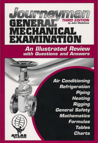 Journeyman General Mechanical Examination: An Illustrated Review With Questions and Answers  2007 9781933345307 Front Cover