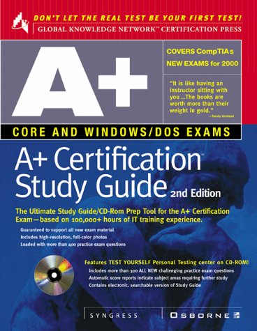 A+ Certification  2nd 1999 (Student Manual, Study Guide, etc.) edition cover