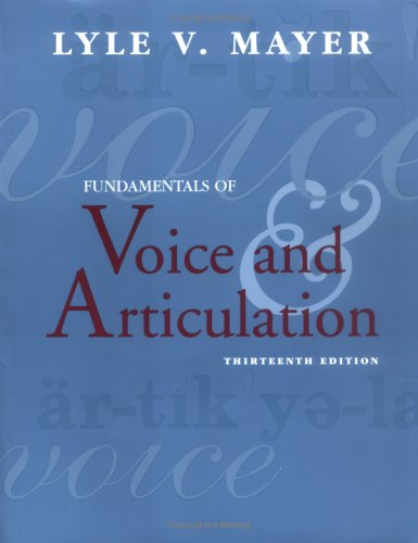 Fundamentals of Voice and Articulation 13th 2004 edition cover