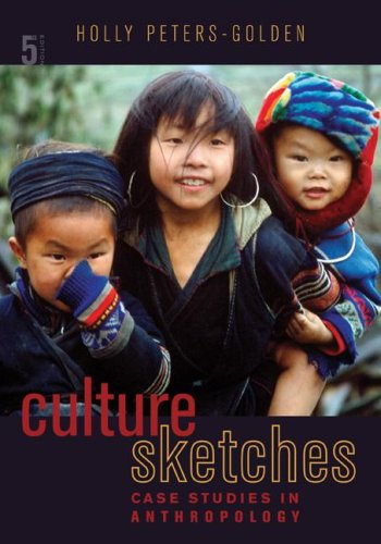 Culture Sketches Case Studies in Anthropology 5th 2009 edition cover