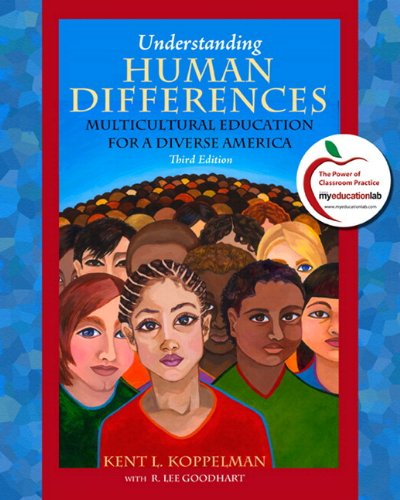 Understanding Human Differences Multicultural Education for a Diverse America (with MyEducationLab) 3rd 2011 edition cover