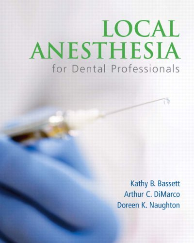 Local Anesthesia for Dental Professionals   2010 edition cover