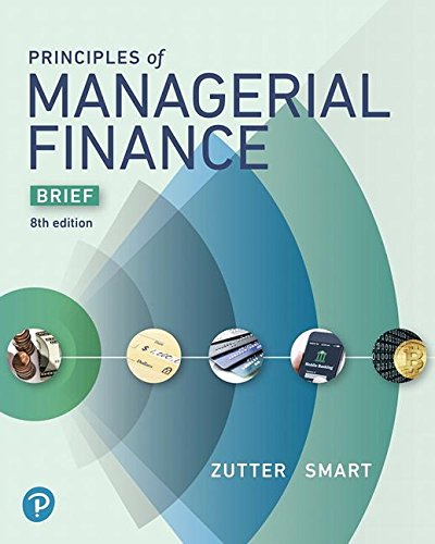 Principles of Managerial Finance:   2018 9780134476308 Front Cover