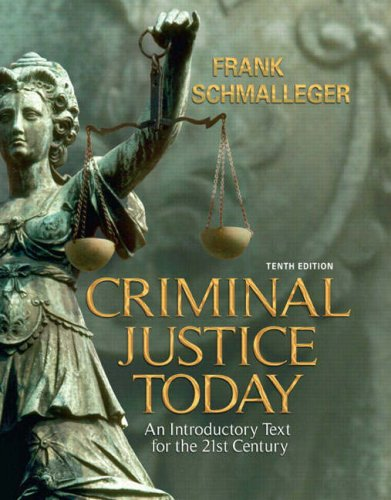 Criminal Justice Today An Introductory Text for the 21st Century 10th 2009 edition cover