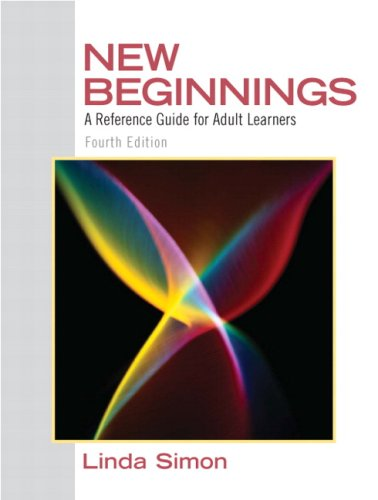 New Beginnings A Reference Guide for Adult Learners 4th 2010 9780137152308 Front Cover