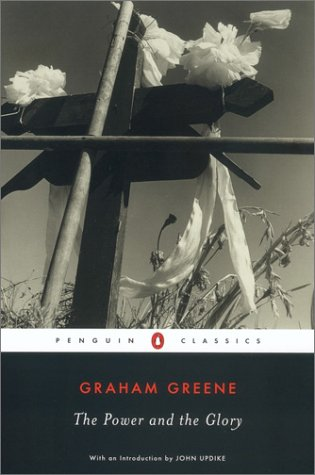 Power and the Glory   2003 (Reprint) edition cover