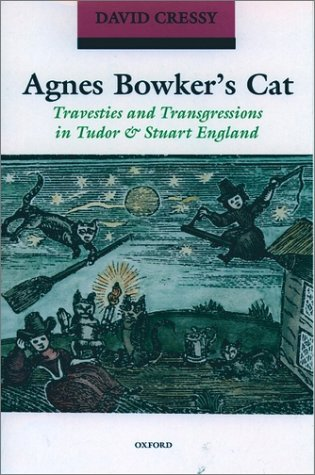 Agnes Bowker's Cat Travesties and Transgressions in Tudor and Stuart England  2001 edition cover