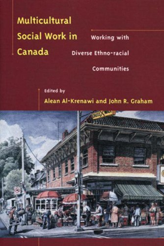 Multicultural Social Work in Canada Working with Diverse Ethno-Racial Communities  2002 edition cover