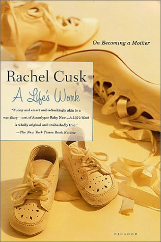 Life's Work On Becoming a Mother Revised edition cover