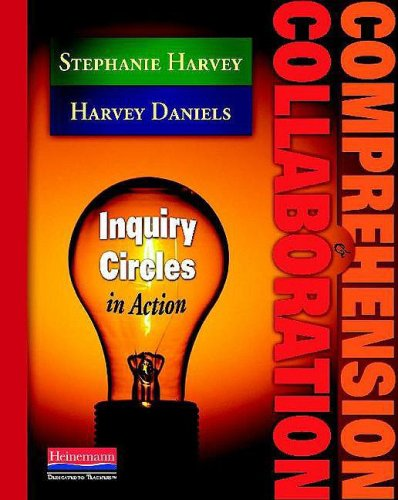 Comprehension and Collaboration Inquiry Circles in Action  2009 edition cover