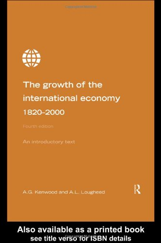 Growth of the International Economy, 1820-2000 An Introductory Text 4th 1999 (Revised) edition cover