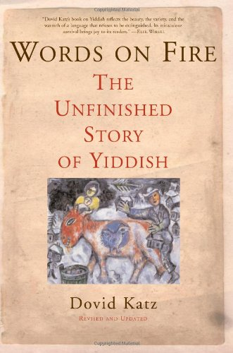 Words on Fire The Unfinished Story of Yiddish  2006 edition cover