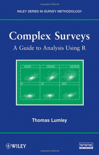 Complex Surveys A Guide to Analysis Using R  2010 edition cover