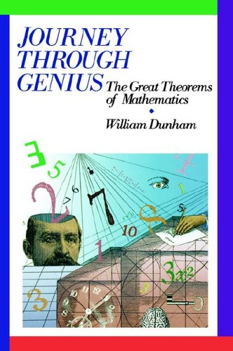 Journey Through Genius Great Theorems of Mathematics  1990 edition cover