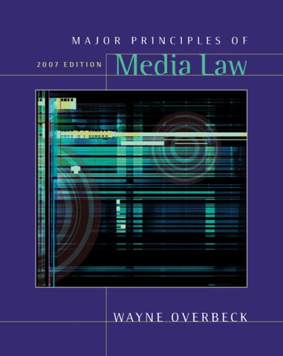 Major Principles of Media Law 2013   2007 9780495050308 Front Cover