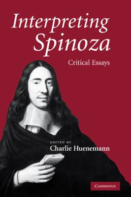Interpreting Spinoza Critical Essays  2010 9780521131308 Front Cover