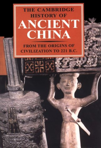 Cambridge History of Ancient China From the Origins of Civilization to 221 BC  1999 9780521470308 Front Cover