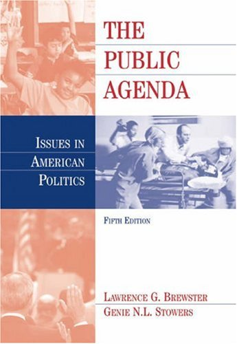 Public Agenda Issues in American Politics 5th 2004 (Revised) 9780534618308 Front Cover