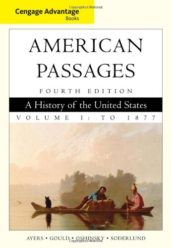 American Passages A History in the United States to 1877 4th 2010 9780547166308 Front Cover
