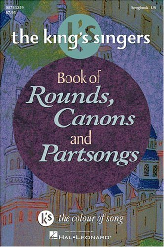 King's Singers Book of Rounds, Canons and Partsongs N/A edition cover