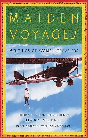 Maiden Voyages Writings of Women Travelers  1993 edition cover