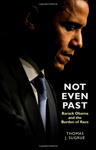 Not Even Past Barack Obama and the Burden of Race  2010 edition cover