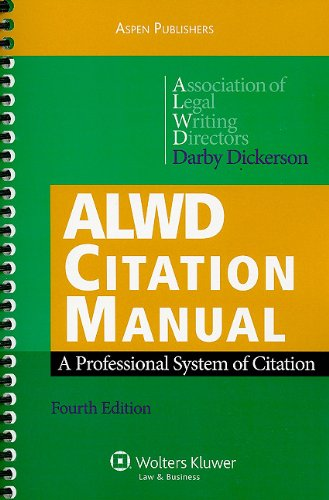 ALWD Citation Manual A Professional System of Citation 4th 2010 (Revised) 9780735589308 Front Cover