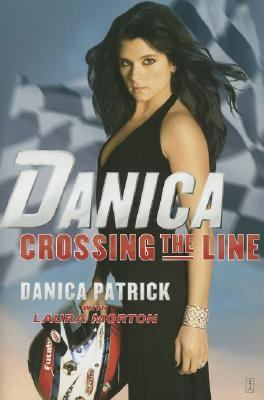 Danica--Crossing the Line  N/A 9780743298308 Front Cover