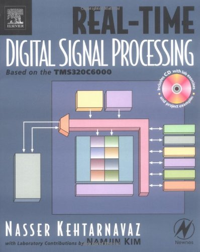 Real-Time Digital Signal Processing Based on the TMS320C6000  2005 9780750678308 Front Cover