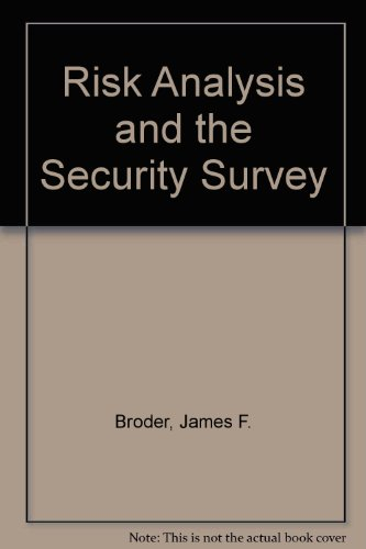 Risk Analysis and the Security Survey  Reprint 9780750694308 Front Cover