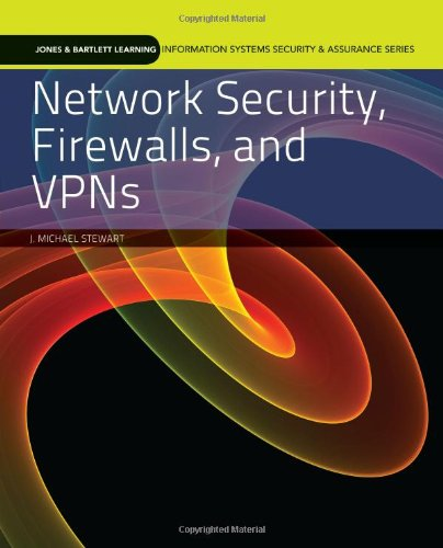 Network Security, Firewalls, and VPNs   2011 edition cover
