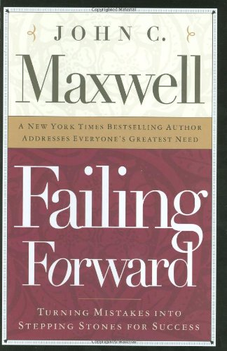 Failing Forward How to Make the Most of Your Mistakes  2000 edition cover