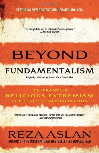 Beyond Fundamentalism Confronting Religious Extremism in the Age of Globalization N/A edition cover