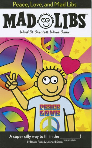 Peace, Love, and Mad Libs  N/A 9780843189308 Front Cover