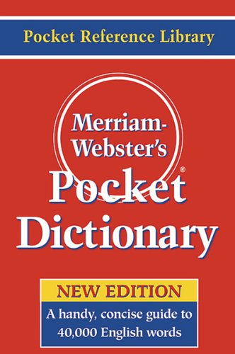 Merriam-Webster's Pocket Dictionary   2006 9780877795308 Front Cover