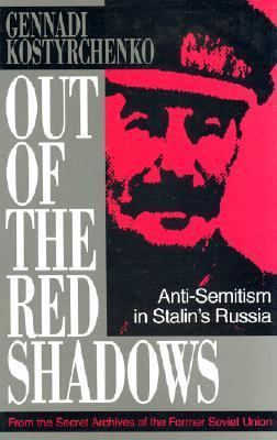 Out of the Red Shadows Anti-Semitism in Stalin's Russia N/A 9780879759308 Front Cover