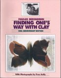 Finding One's Way with Clay Pinched Pottery and the Colour of Clay 25th (Revised) edition cover