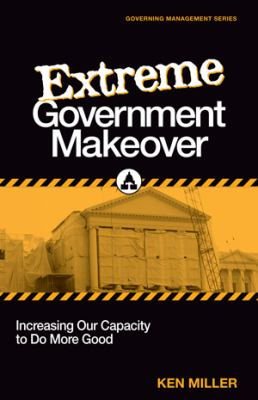 EXTREME GOVERNMENT MAKEOVER    N/A edition cover