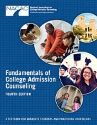 Fundamentals of College Admission Counseling (Fourth Edition) A Textbook for Graduate Students and Practicing Counselors  2015 edition cover