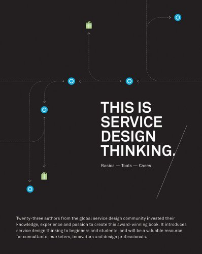 This Is Service Design Thinking Basics, Tools, Cases  2012 edition cover