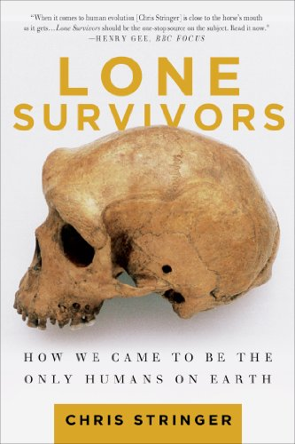Lone Survivors How We Came to Be the Only Humans on Earth N/A edition cover