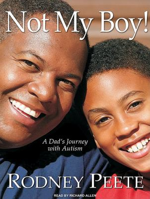 Not My Boy!: A Dad's Journey With Autism  2010 edition cover