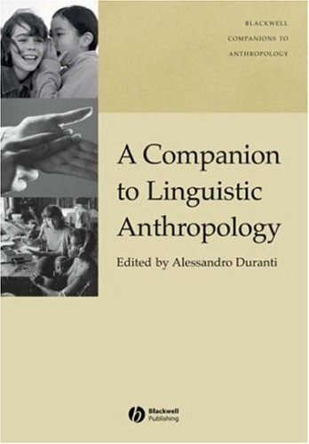 Companion to Linguistic Anthropology   2005 (Revised) edition cover