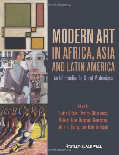 Modern Art in Africa, Asia and Latin America An Introduction to Global Modernisms  2011 edition cover