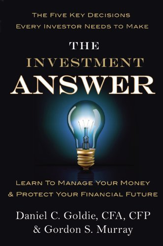 Investment Answer Learn to Manage Your Money and Protect Your Financial Future  2011 edition cover