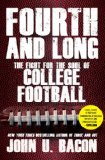 Fourth and Long The Fight for the Soul of College Football N/A edition cover