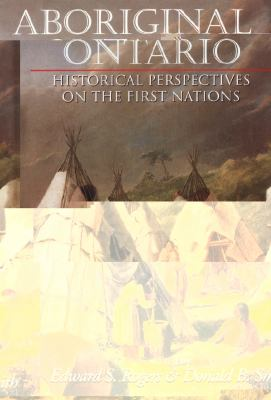 Aboriginal Ontario Historical Perspectives on the First Nations  1995 9781550022308 Front Cover